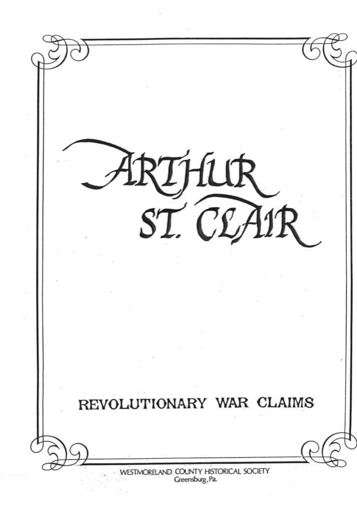 Arthur St. Clair Rev. War Claims