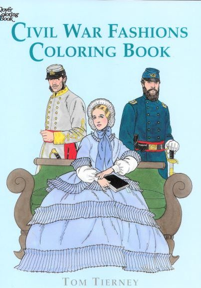 Civil War Fashions Coloring Book